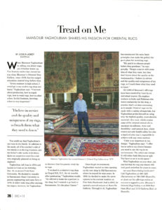 Afghan rugs are a specialty of the trade magazines that love covering Mansour and his success