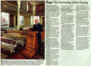 Import/export experts, newspapers and more often marvel at Mansour's success purchasing Oriental and Persian rugs